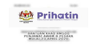 Bayaran Khas RM500 Penjawat Awam & Pesara Mulai 23 April 2020