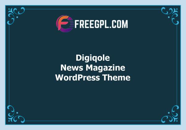 Digiqole – News Magazine WordPress Theme Free Download