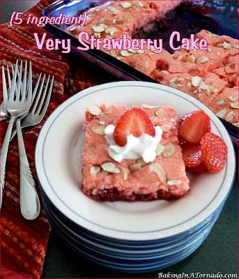 Very Strawberry Cake has only 5 ingredients and comes together in minutes. Mix, layer, and bake. Serve with powdered sugar, whipped cream or fresh strawberries.| Recipe developed by www.BakingInATornado.com | #recipe #cake