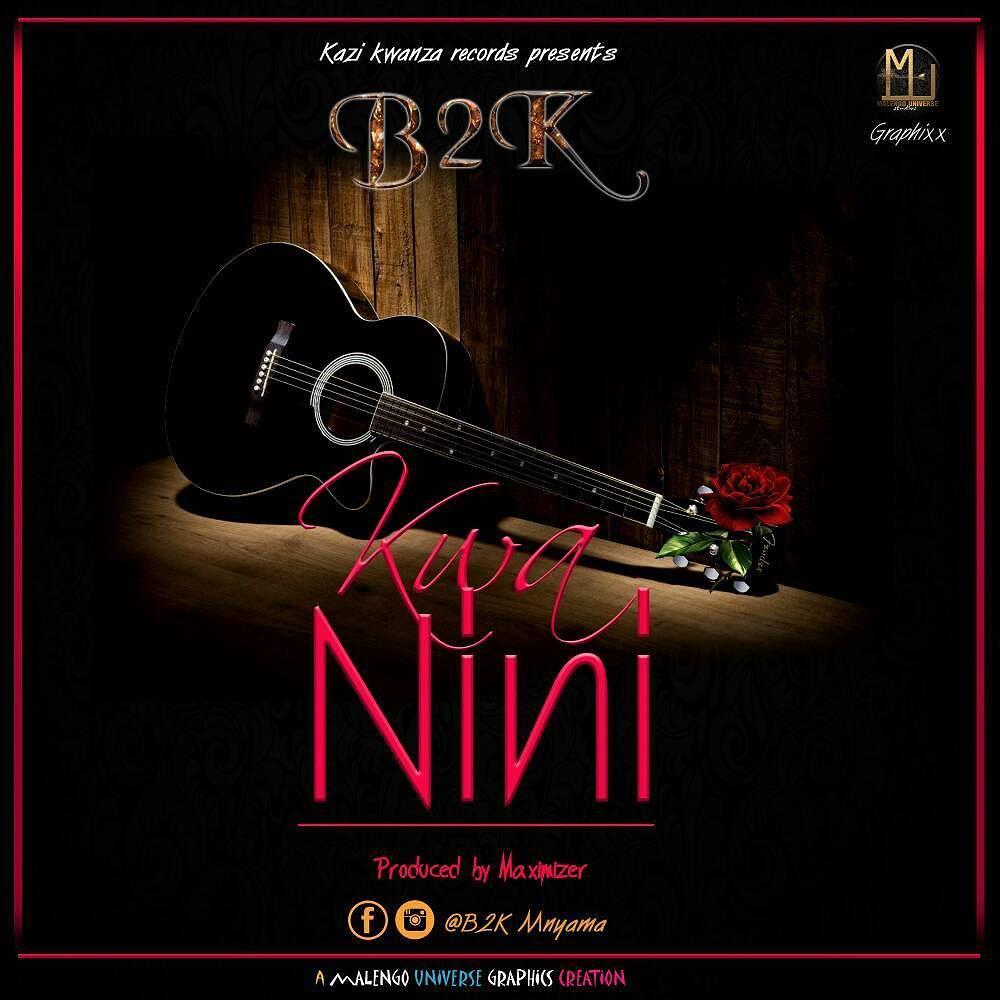 AUDIO   B2K - Kwa Nini   Download - DJ Mwanga