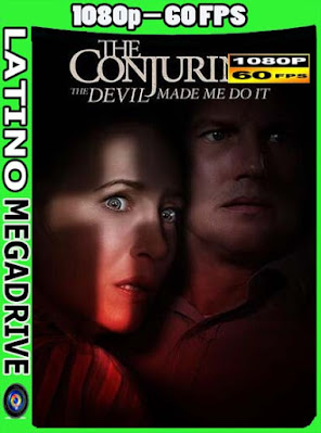 El Conjuro 3: El Diablo Me Obligó A Hacerlo [2021] (Web-DL HMAX 1080P) (60FPS) [GoogleDrive] [Mega] DizonHD