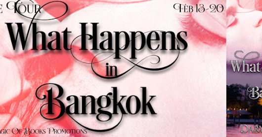 New Release-Excerpt: WHAT HAPPENS IN BANGKOK by Daryl Devore
