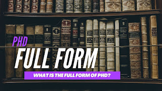 What Is The Full Form Of PHD?