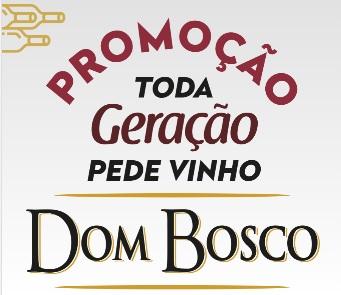 Cadastrar Promoção Toda Geração Pede Dom Bosco Vinho 2021 - Carros e Prêmios