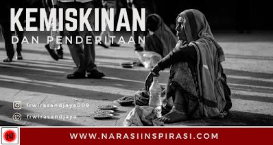 Narasi Inspirasi : Puisi Kemiskinan, Penderitaan dan Perjuangan - narasiinspirasi.com