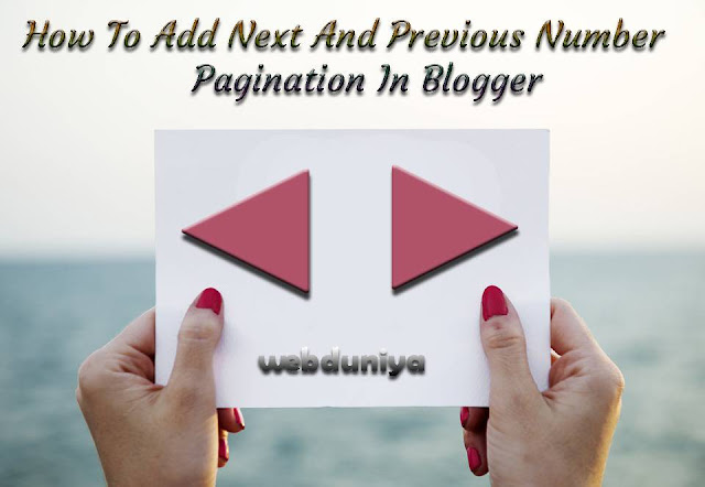 How To Add Next And Previous Number Pagination In Blogger