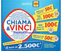 Logo MD Chiama &Vinci con Nescafé centinaia di buoni spesa da 50€ e fino a 2500€ ! Anticipazione