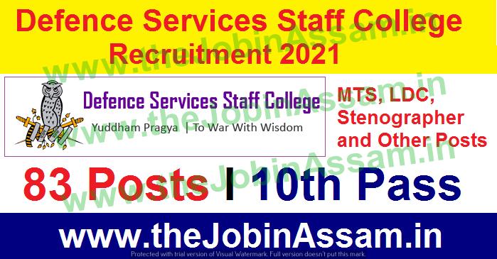 Defence Services Staff College (DSSC) Recruitment 2021: