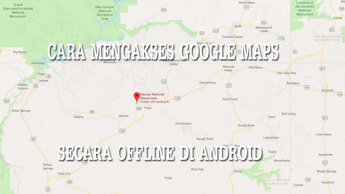 gunakan google maps offline