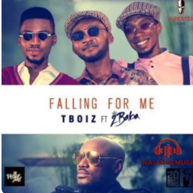 (Deezer Music) TBoiz Ft. 2Baba – Falling for Me (Mp3 Download)