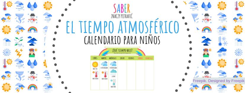 EL TIEMPO ATMOSFÉRICO: calendario para niños | POGODA: kalendarz dla dzieci