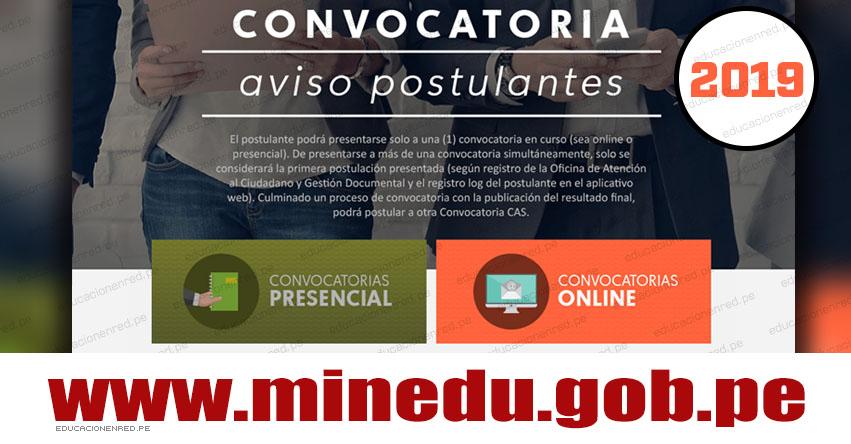 MINEDU: Convocatoria CAS Julio 2019 - Puestos de Trabajo en el Ministerio de Educación [INSCRIPCIÓN DE POSTULANTES] www.minedu.gob.pe