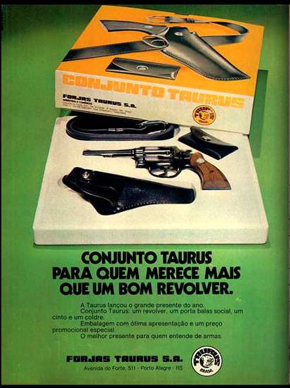 Propaganda antiga da Taurus apresentada em 1975 promovendo seu revolver, porta balas, cinto e coldre