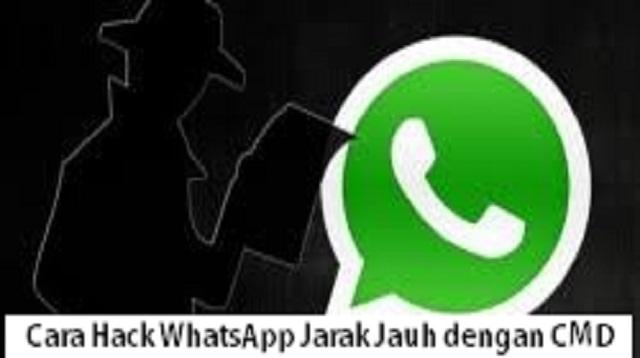 Cara Hack WhatsApp Jarak Jauh dengan CMD