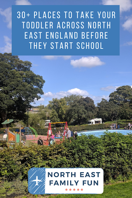 30+ Places To Take Your Toddler Across North East England Before They Start School
