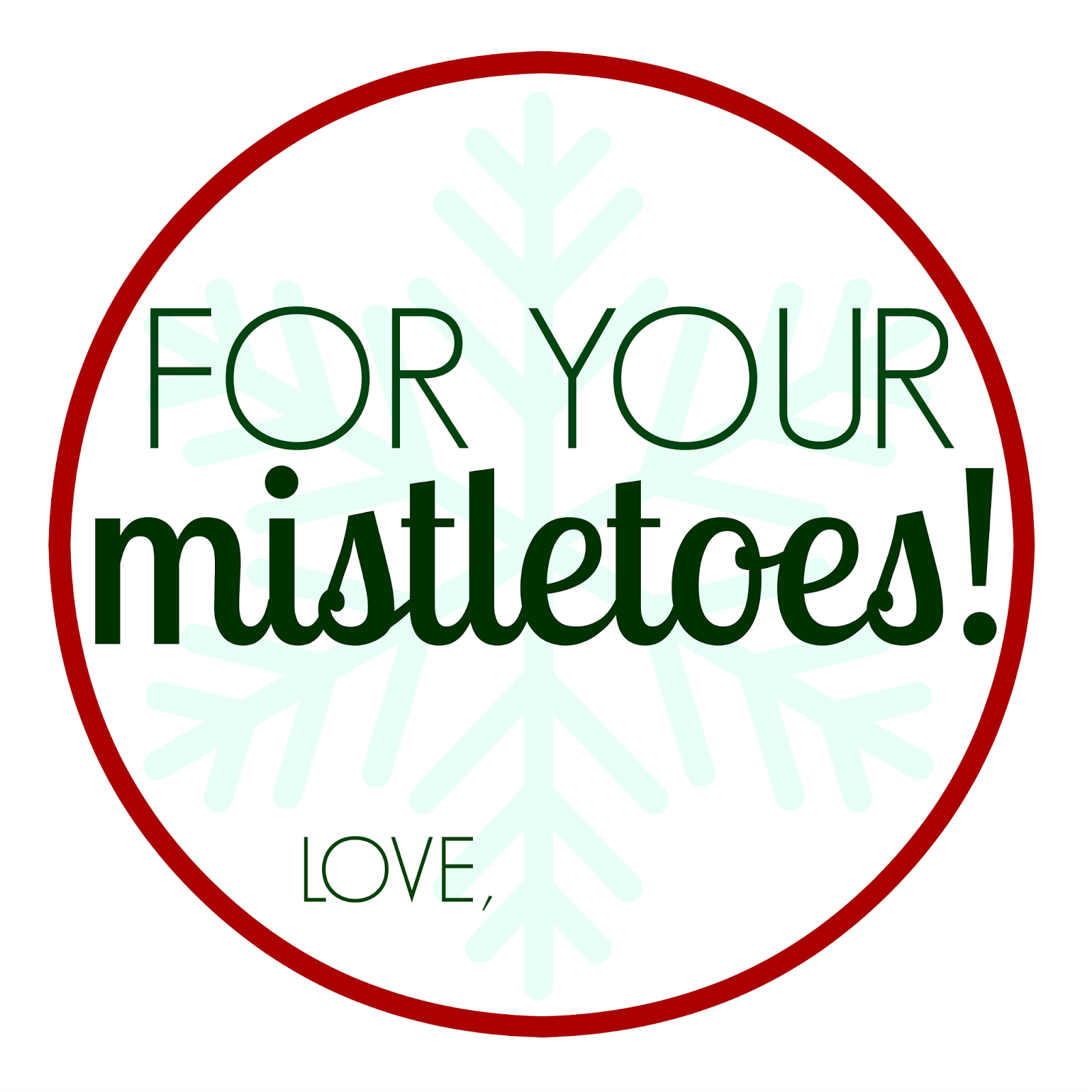 picture regarding For Your Mistletoes Printable titled 4 Very simple Do it yourself Xmas Presents - The Stylish Chick