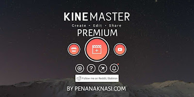 Download KineMaster Mod Pro Terbaru 2020