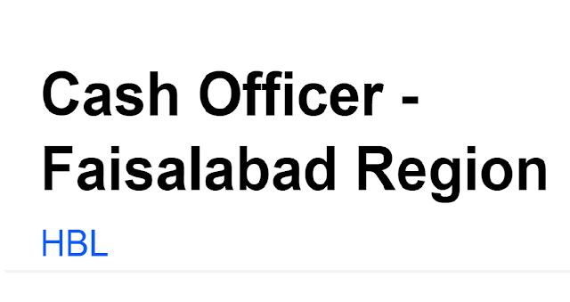 Cash officer Faisalabad Region, cash officer jobs, cash officer jobs in banks, bank jobs in pakistan for fresh graduates, bank jobs in pakistan for fresh graduates 2019, bank jobs in pakistan for fresh graduates 2019 lahore, bank jobs in lahore for females 2019, bank jobs in lahore for females,