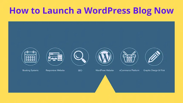 How to Launch a WordPress Blog Right Now
