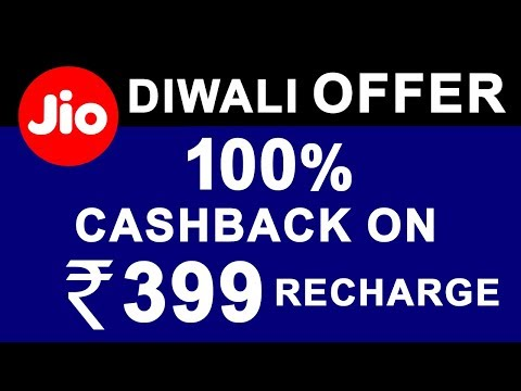 JIO Diwali OFFER Get 100% Cashback on ₹399 Recharge Plan (Store and Use Later)