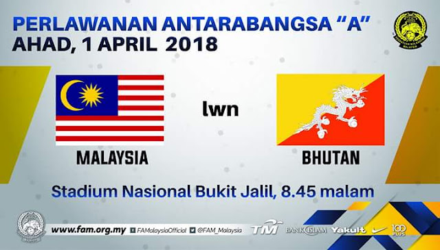 Live Streaming Malaysia vs Bhutan 1.4.2018 Friendly Match
