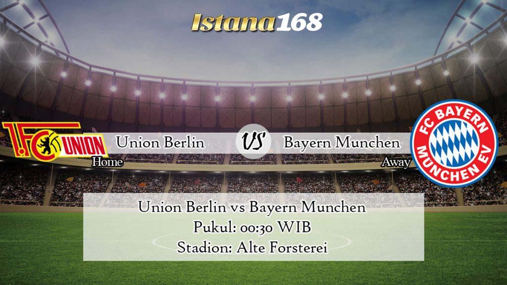 Prediksi Bola Akurat Istana168 Union Berlin vs Bayern Munchen 15 Maret 2020