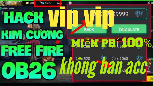 TẢI ỨNG DỤNG HACK KIM CƯƠNG FREE FIRE OB26 CỰC HÓT HACK FULL 9999999999 KIM CƯƠNG