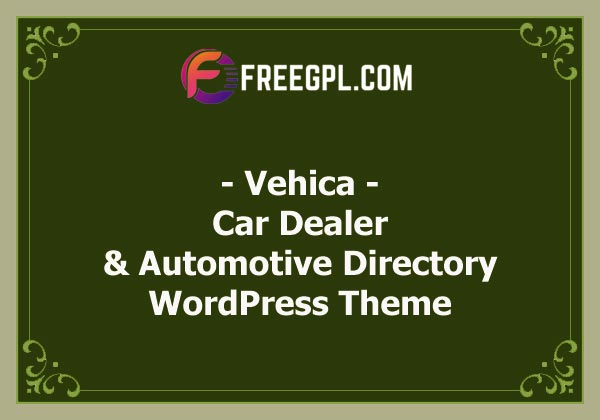 Vehica - Car Dealer & Automotive Directory WordPress Theme Nulled Download Free