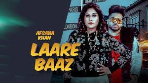 Laare Baaz Lyrics in English :- Afsana Khan | Surjit Khairhwala