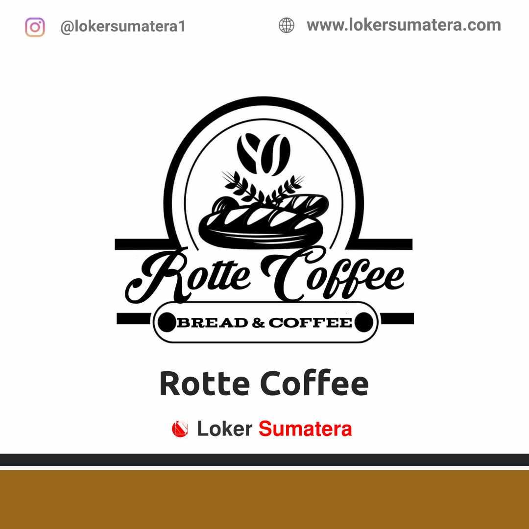 Lowongan Kerja Pekanbaru: Rotte Coffee April 2021