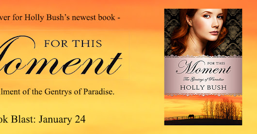 For This Moment by Holly Bush - Cover Reveal and Giveaway