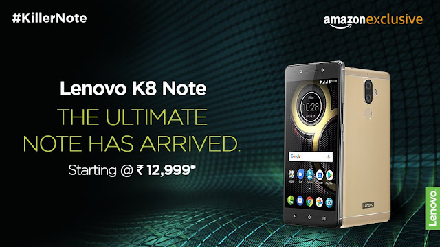 Lenovo K8 Note launched in India | Dual cameras | Starts at Rs. 12,999