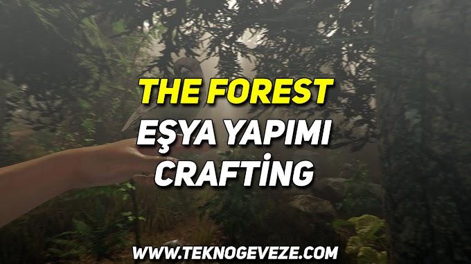 THE FOREST Basit Crafting Örnekleri
