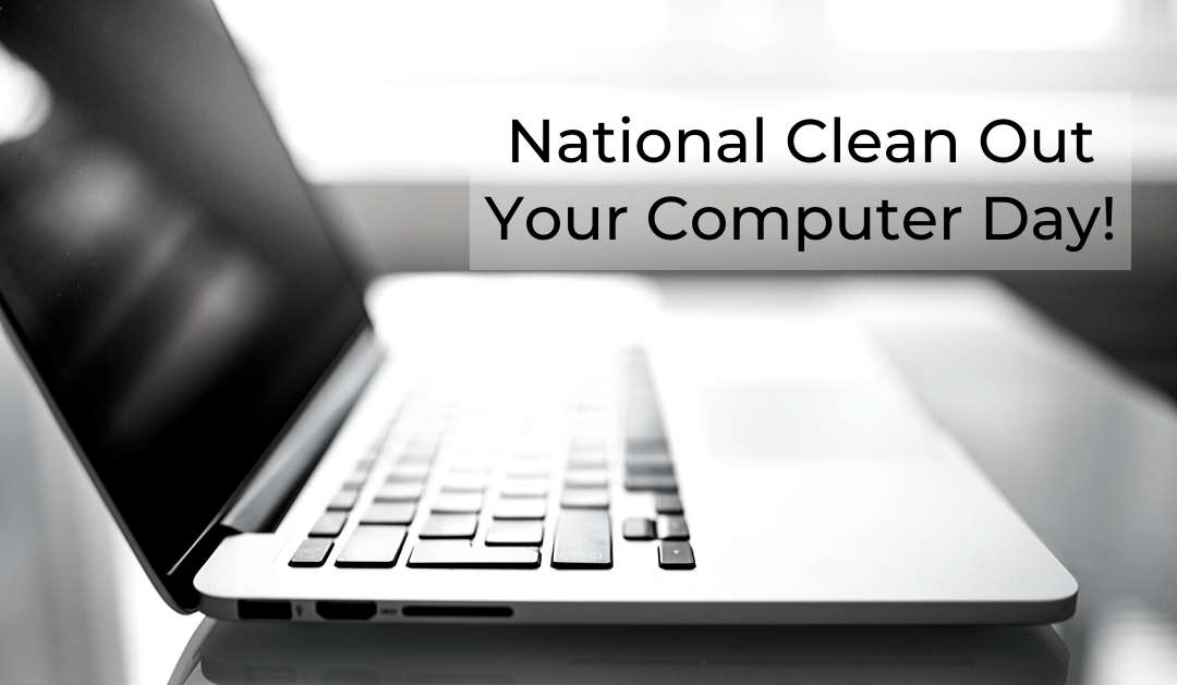National Clean Out Your Computer Day Wishes Awesome Picture