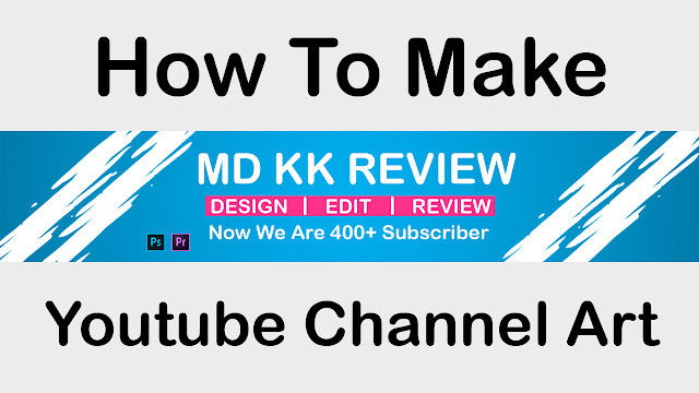How to Create Modern Youtube Channel Art || Youtube Banner/Cover With Photoshop 2020
