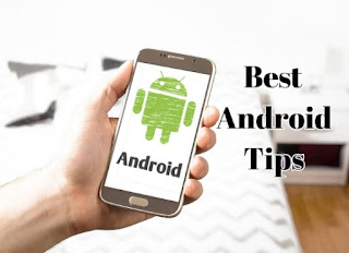 Best Android Tips And Tricks 2018