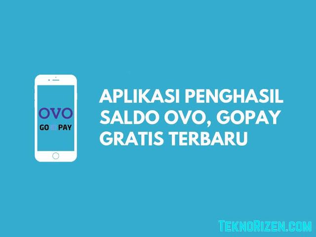 Aplikasi Penghasil Saldo OVO, GO-PAY Gratis Terbaru 2020