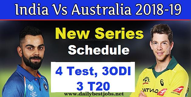 India Vs Australia 2018-19 Schedule, Timings, Venues & Match Details