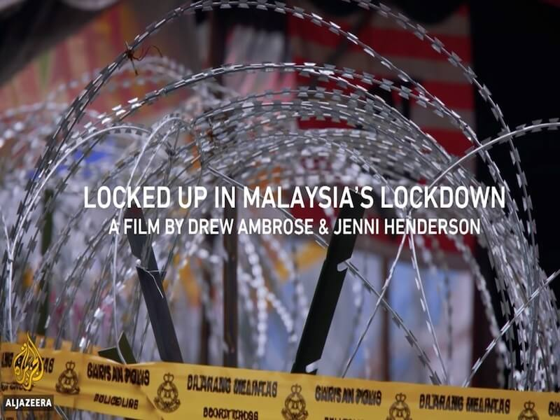 Locked up in Malaysia's Lockdown