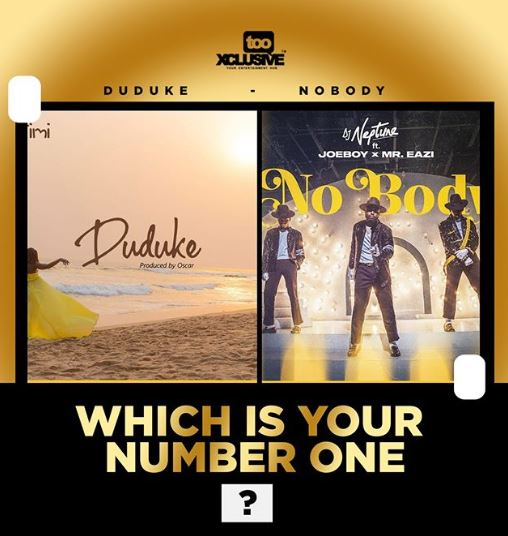 """Duduke"" Versus ""Nobody""… Which Is Your No.1 One Song? #Arewapublisize"