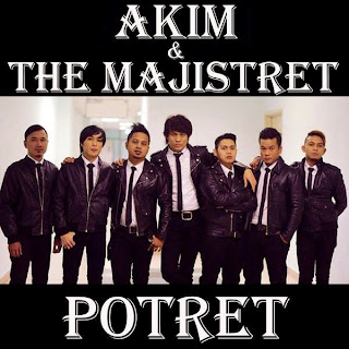 Akim & The Majistret - Potret MP3
