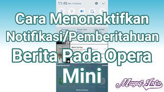 Cara Menonaktifkan Mematikan Notifikasi/Pemberitahuan Berita Di Browser Opera Mini Android iPhone