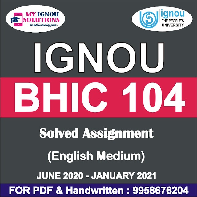 BHIC 104 Solved Assignment 2020-21