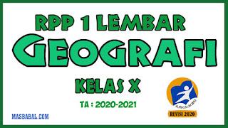 RPP 1 Lembar Geografi Kelas X Kurikulum 2013 Revisi Tahun 2020