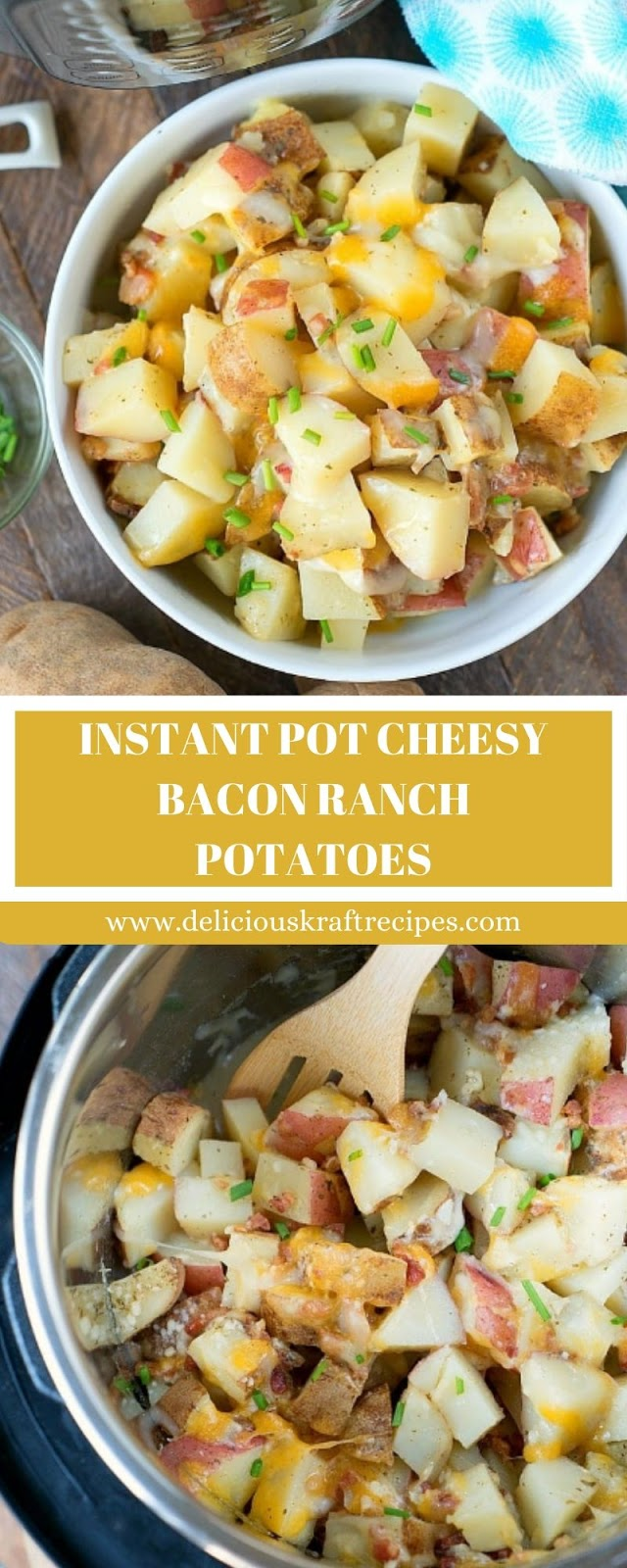 INSTANT POT CHEESY BACON RANCH POTATOES