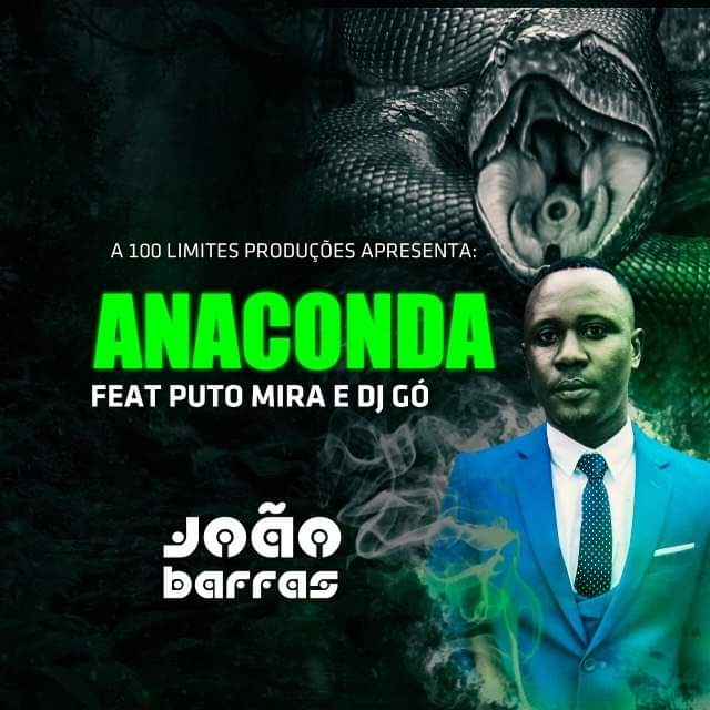João Barras - Anaconda feat. Puto Mira & Dj Gó (Kuduro)