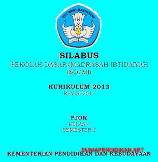 Silabus PJOK Kelas 4 SD/MI Semester 2 Kurikulum 2013 Revisi 2018