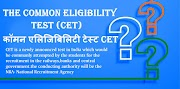 The Common Eligibility Test CET