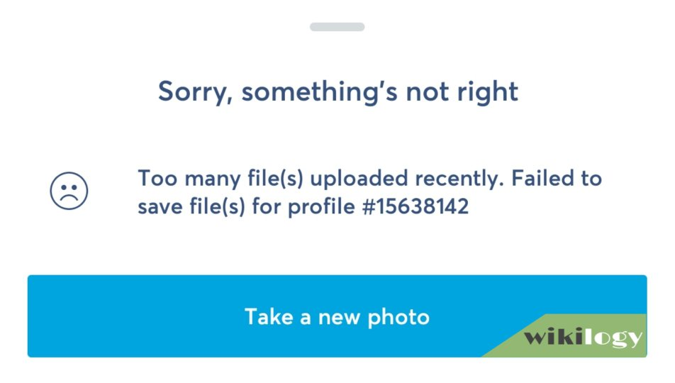 Transferwise Too many files uploaded recently. Failed to save file (s) for profile #