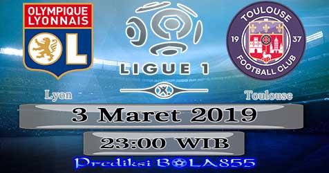 Prediksi Bola855 Lyon vs Toulouse 3 Maret 2019